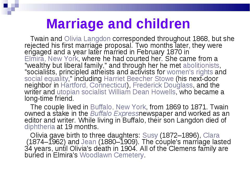 Marriage and children Twain and Olivia Langdon corresponded throughout 1868, ...