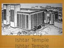 Ashur City - Ishtar Temple