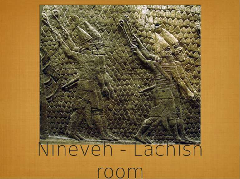 Nineveh - Lachish room