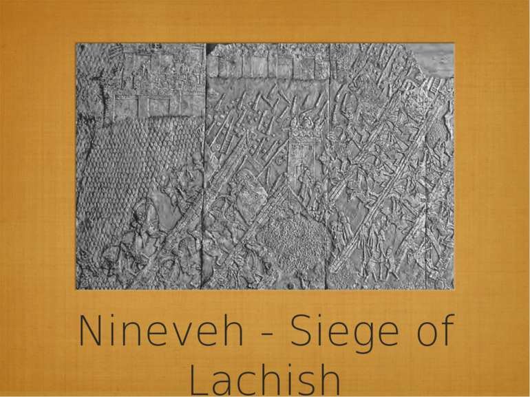 Nineveh - Siege of Lachish