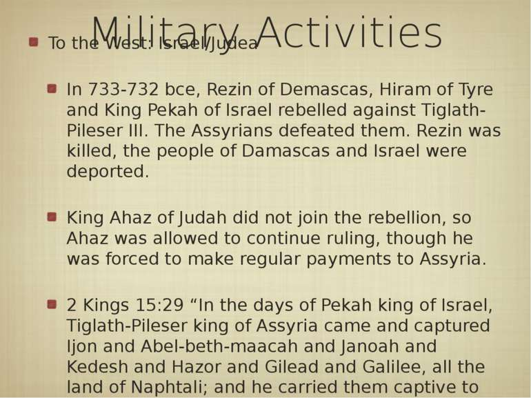 Military Activities To the West: Israel/Judea In 733-732 bce, Rezin of Demasc...