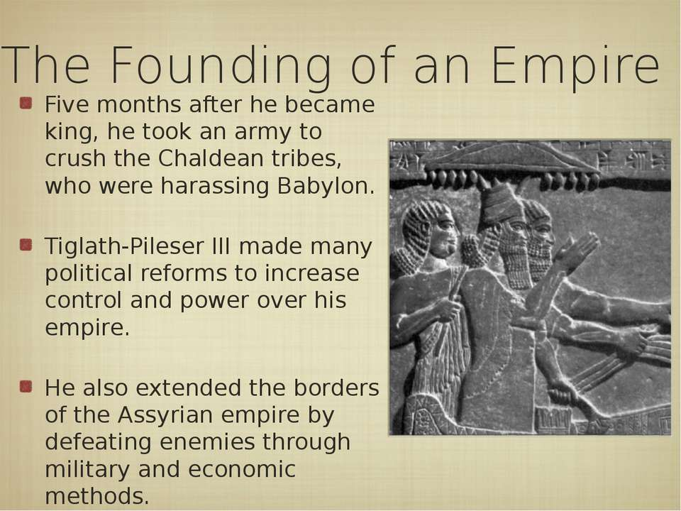 The Founding of an Empire Five months after he became king, he took an army t...