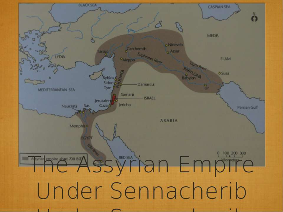 The Assyrian Empire Under Sennacherib