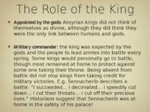 The Role of the King Appointed by the gods: Assyrian kings did not think of t...