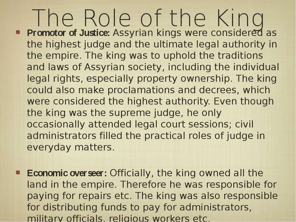 The Role of the King Promotor of Justice: Assyrian kings were considered as t...
