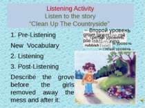 "Listening ActivityListen to the story""Clean Up The Countryside"" 1. Pre-Listen..."
