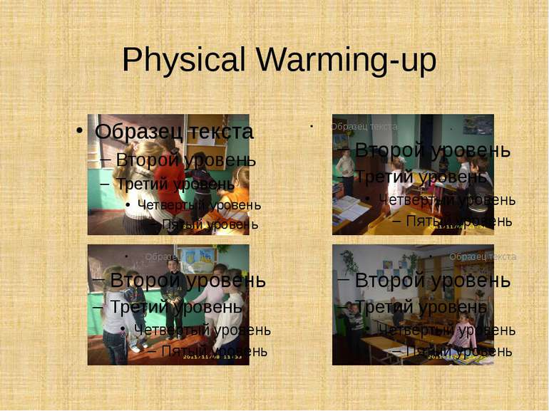 Physical Warming-up