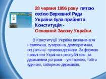 28 червня 1996 року пятою сесією Верховної Ради України була прийнята Констит...