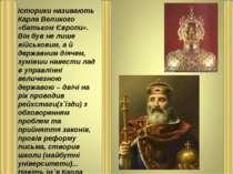 Метою Карла Великого, як вважав він сам, було захист християнської віри і від...