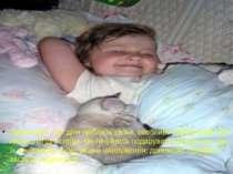 Пам'ятайте, що діти люблять казки, особливо перед сном, або пісню, лагідні сл...