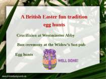 A British Easter fun tradition Bun ceremony at the Widow's Son pub Egg hunts ...