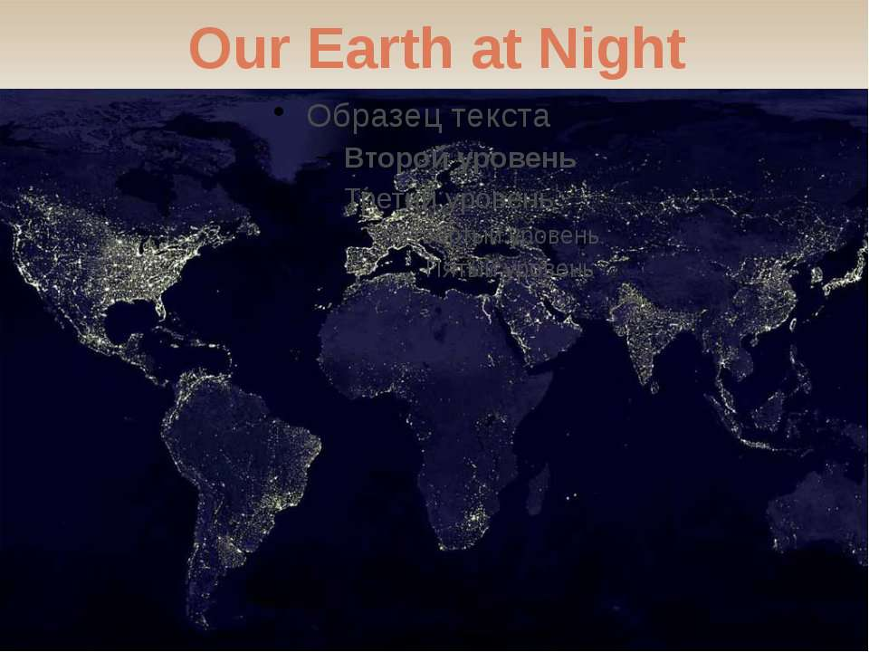 Our Earth at Night 无忧PPT整理发布