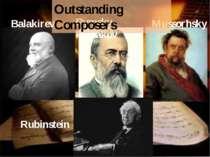 Rubinstein Mussorhsky Rymsky-korsakov Balakirev Outstanding Composers