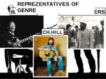 MUDDY WATERS B.B. KING CH.HILL REPREZENTATIVES OF GENRE