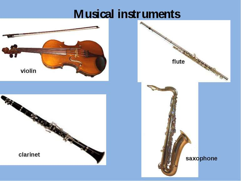 violin flute clarinet saxophone Musical instruments