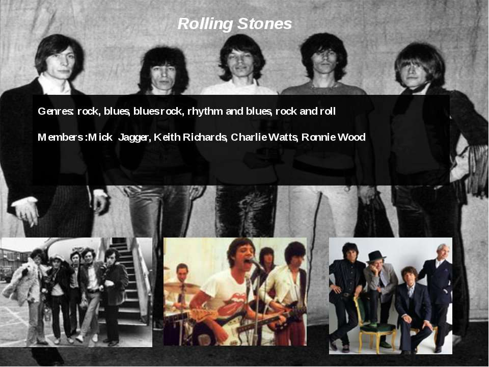 Rolling Stones Genres: rock,blues,blues rock, rhythm and blues,rock and ro...