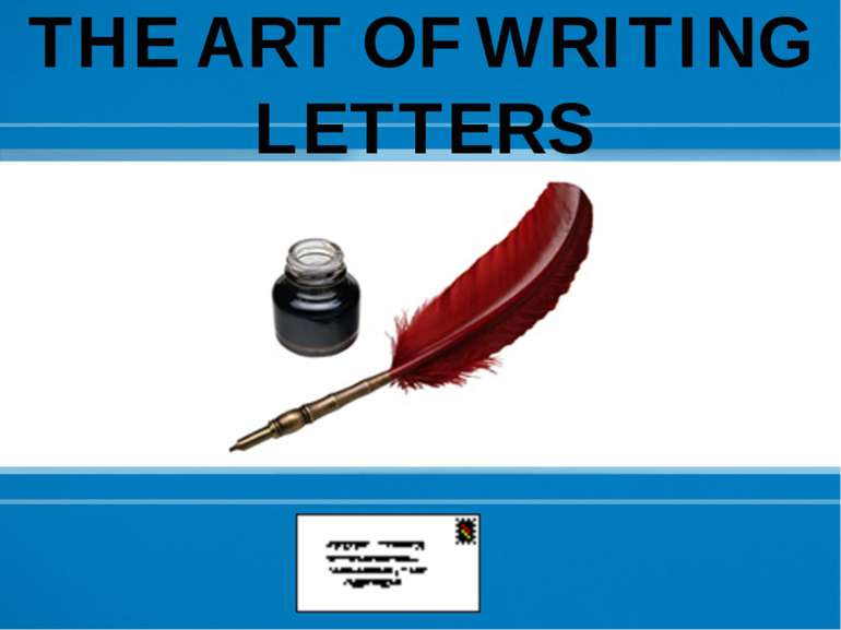 THE ART OF WRITING LETTERS