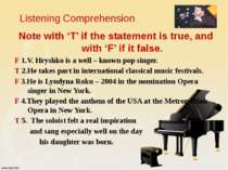 Listening Comprehension Note with 'T' if the statement is true, and with 'F' ...