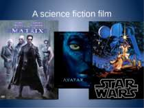 A science fiction film