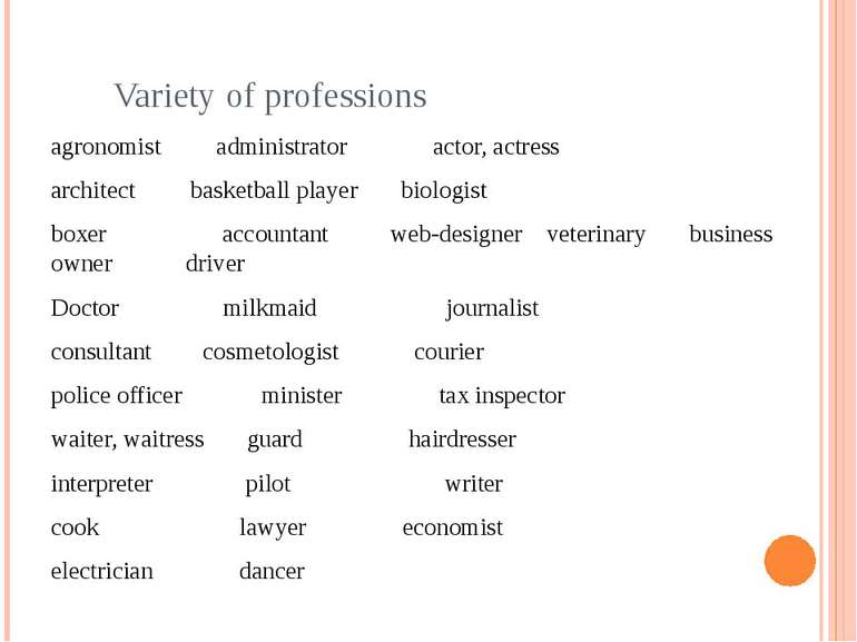 Variety of professions agronomist administrator actor, actress architect bask...