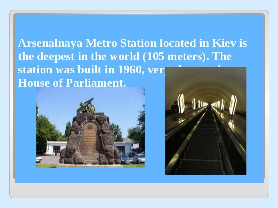 Arsenalnaya Metro Station located in Kiev is the deepest in the world (105 me...