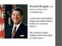Ronald Reagan was known as the Great Communicator . And he also launched the ...