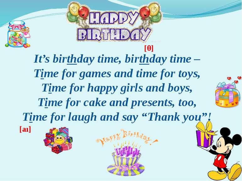 It's birthday time, birthday time – Time for games and time for toys, Time fo...