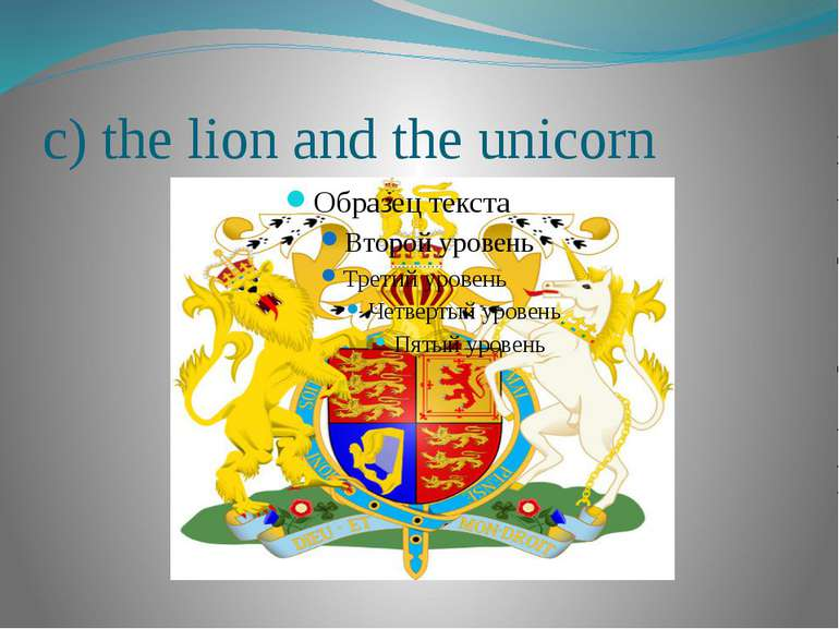 c) the lion and the unicorn