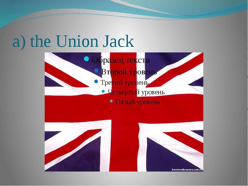 a) the Union Jack