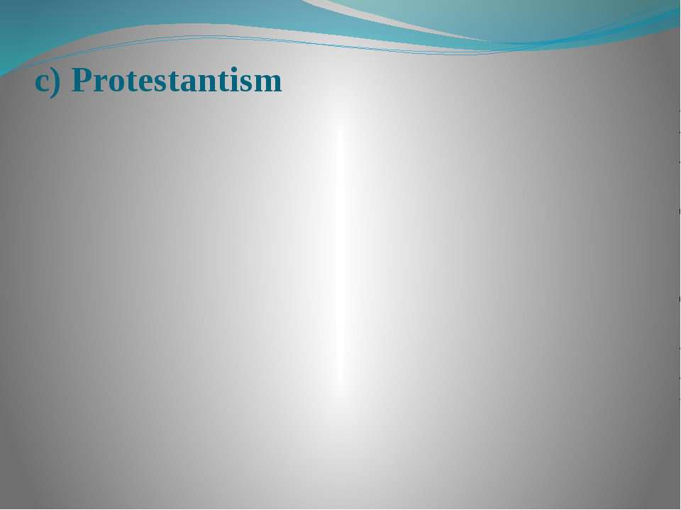 c) Protestantism