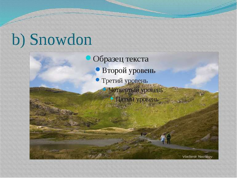 b) Snowdon