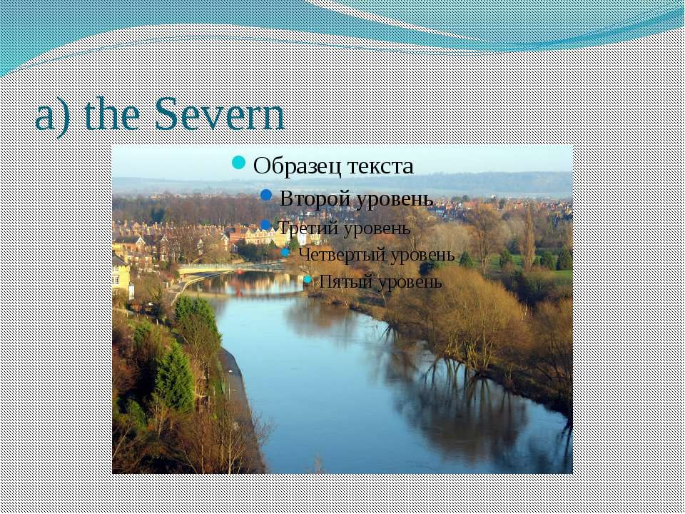 a) the Severn