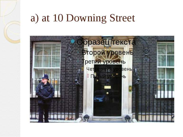 a) at 10 Downing Street