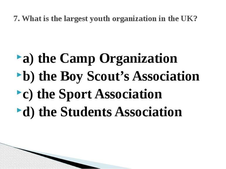 a) the Camp Organization b) the Boy Scout's Association c) the Sport Associat...