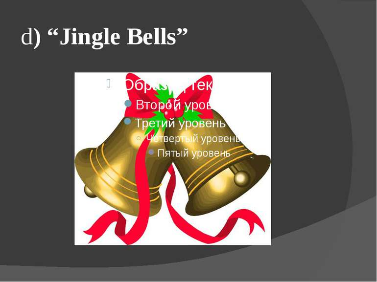 "d) ""Jingle Bells"""