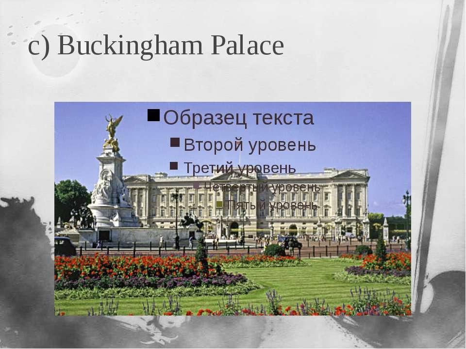 c) Buckingham Palace