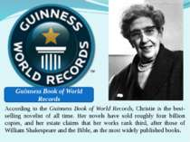 According to the Guinness Book of World Records, Christie is the best-selling...