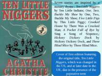 Seven stories are inspired by a nursery rhyme: Ten Little Niggers by Ten Lit...