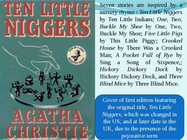 Seven stories are inspired by a nursery rhyme : Ten Little Niggers by Ten Lit...