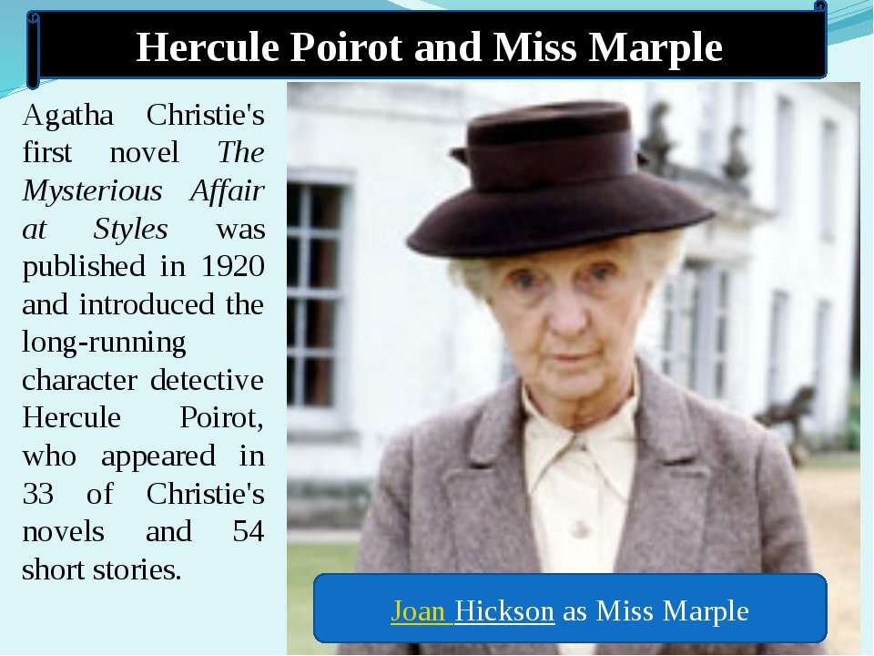 Hercule Poirot and Miss Marple Agatha Christie's first novel The Mysterious A...