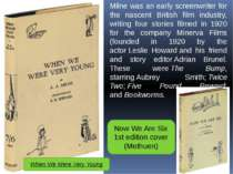 Milne was an early screenwriter for the nascent British film industry, writin...