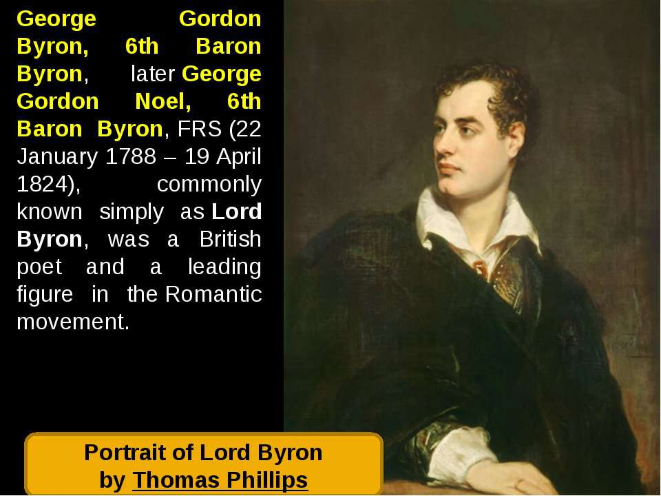 George Gordon Byron, 6th Baron Byron, later George Gordon Noel, 6th Baron Byr...