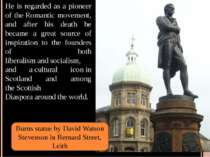 He is regarded as a pioneer of theRomantic movement, and after his death he ...