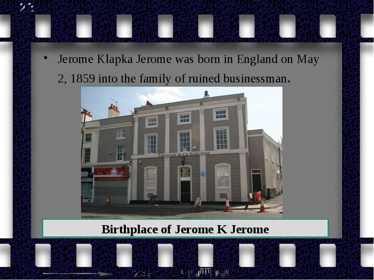 Jerome Klapka Jerome was born in England on May 2, 1859 into the family of ru...