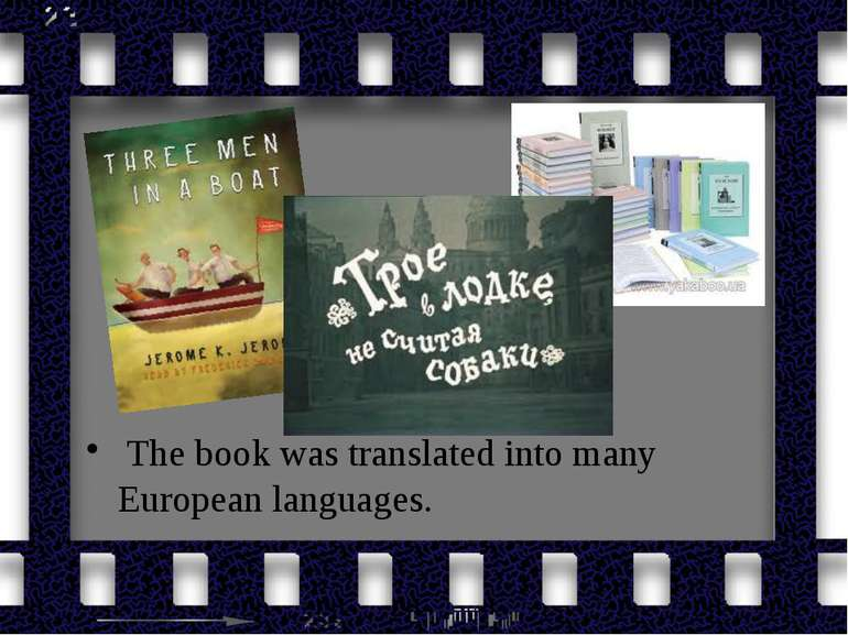 The book was translated into many European languages.