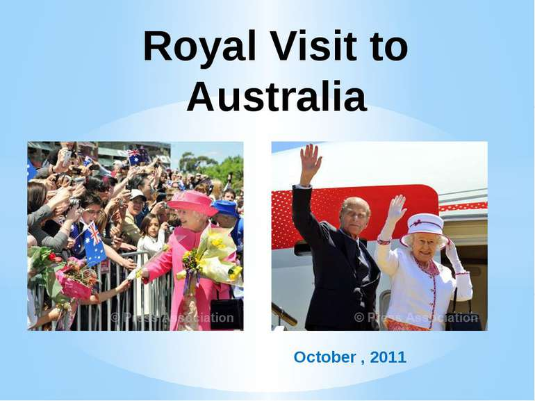 October , 2011 Royal Visit to Australia