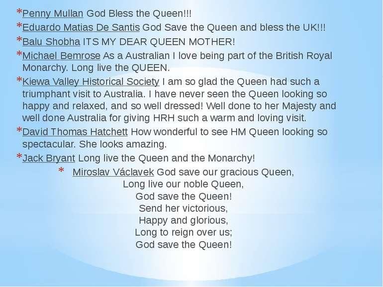 Penny Mullan God Bless the Queen!!! Eduardo Matias De Santis God Save the Que...
