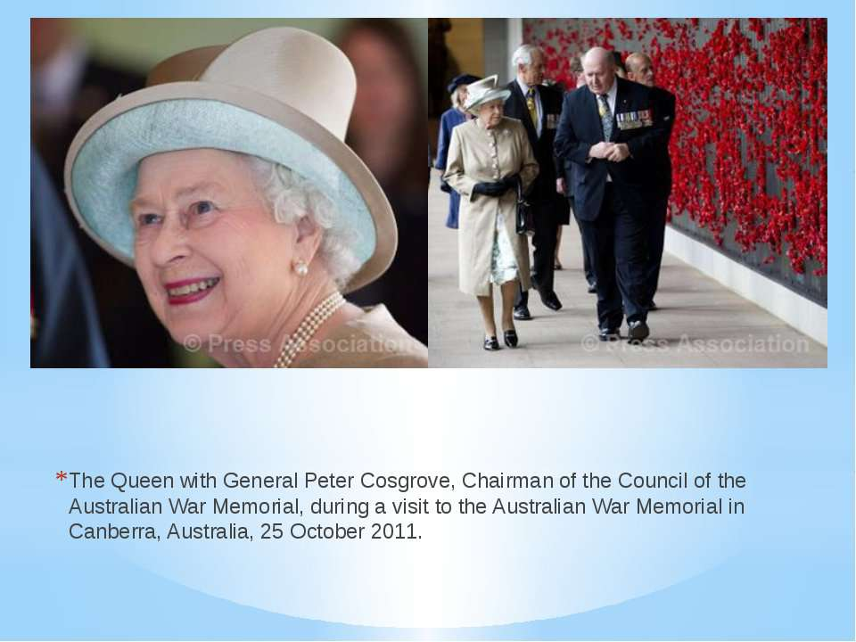 The Queen with General Peter Cosgrove, Chairman of the Council of the Austral...
