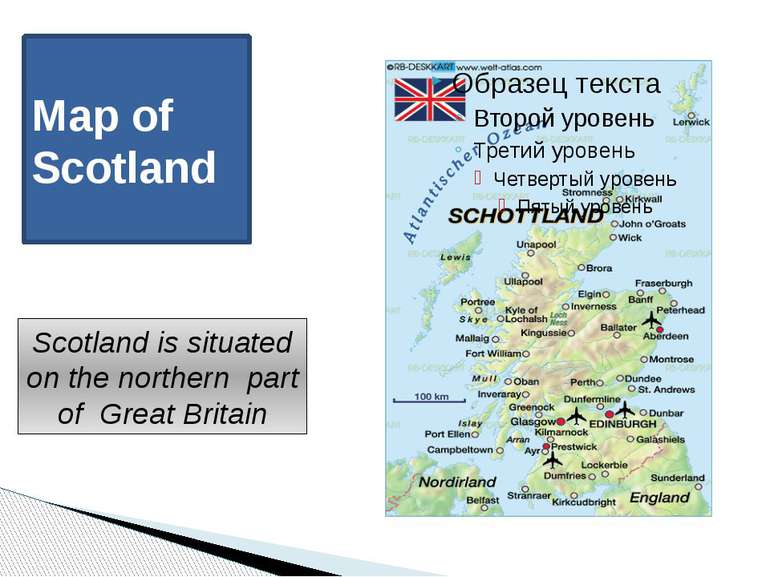 Map of Scotland Scotland is situated on the northern part of Great Britain