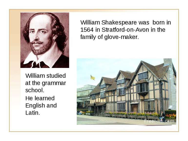 William Shakespeare was born in 1564 in Stratford-on-Avon in the family of gl...